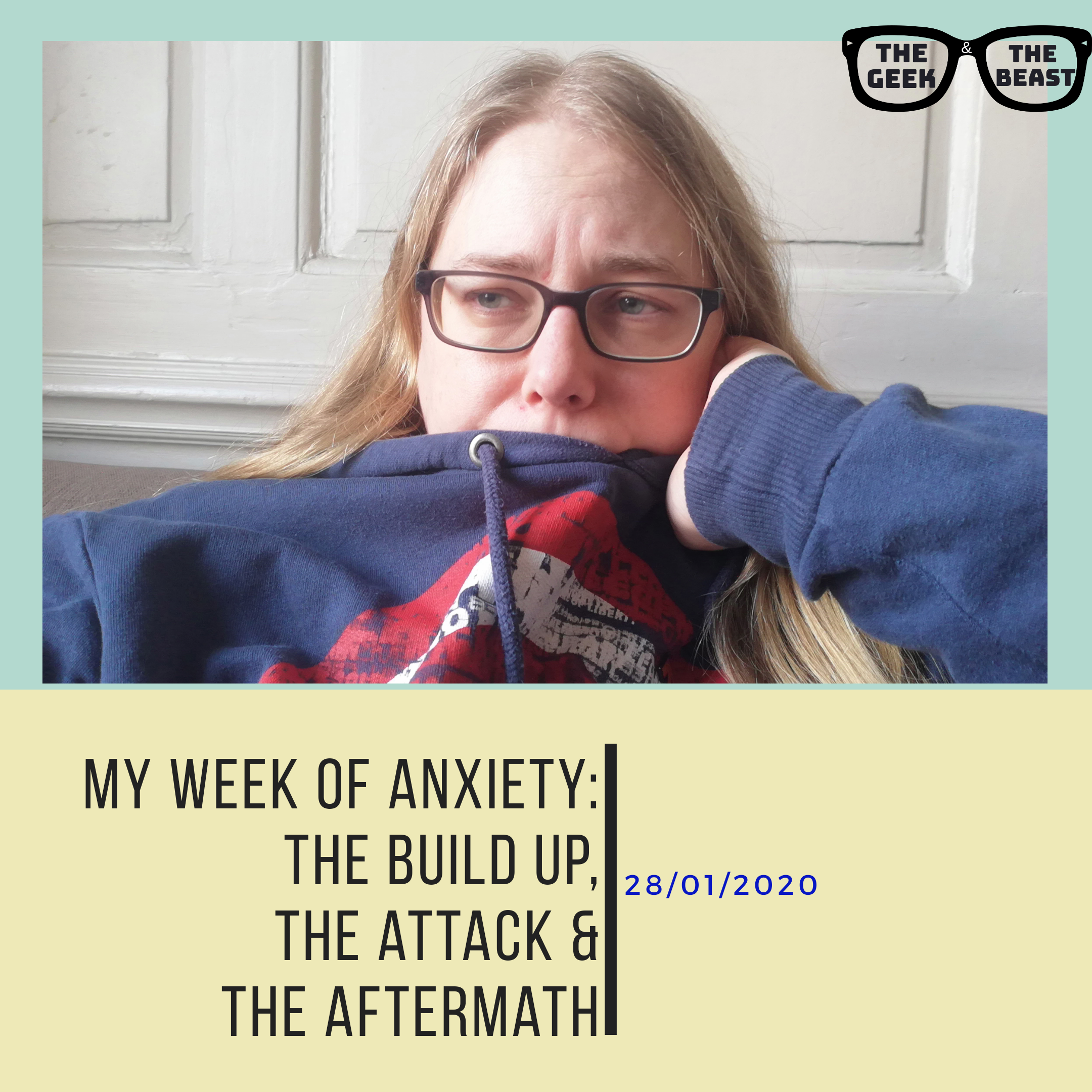My week of anxiety blog post title and an image of myself